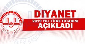 2019 YILI FİTRE MİKTARI BELLİ OLDU