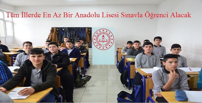 ANADOLU LİSESİ SINAVLA ÖĞRENCİ ALACAK